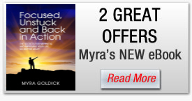 Make sure to check out these 2 great offers for Myra's ebook Focused Unstuck Back in Action